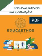 Processos Avaliativos em Educação
