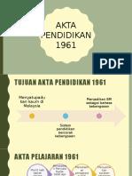 akta pendidikan 1961.pptx
