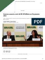 Governo anuncia corte de R$ 28 bilhões no Orçamento 2013 - Jornal O Globo