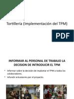 Tortillería (Implantacion del TPM)