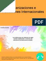 Organizaciones e Instituciones Internacionales CORRECTA.pptx
