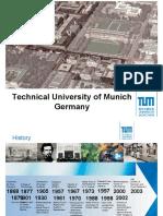 Technical University of Munich Germany