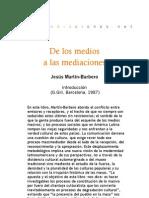 6316683 de Los Medios a Las Mediaciones Introduccion JMB