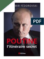 Vladimir Fedorovski - Poutine, l'itineraire secret