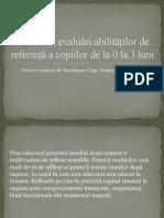 Мetodica evaluari abilitatilor de referinta a copiilor de la 0-3 luni.pptx