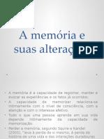 A memória e suas alterações (reduzido)