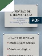 2ª REVISÃO DE EPIDEMIOLOGIA.pptx