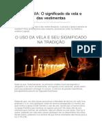 LITURGIA - O significado da vela e das vestimentas