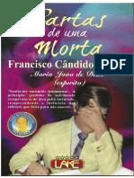 Cartas de uma morta FRANCISCO CÂNDIDO XAVIER