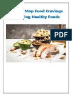 Hоw to Stop Food Cravings by Eating Healthy Fооdѕ