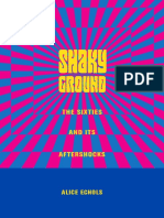 Alice Echols. Shaky ground. The 60s and its aftershocks