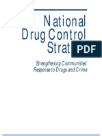 National Drug Control Strategy. Strengthening Communities' Response To Drugs And Crime.