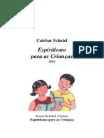 Espiritismo para as Criancas - Cairbar Schutel.pdf
