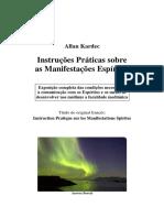 Instrucoes Praticas Sobre as Manifestacoes Espiritas  - Allan Kardec