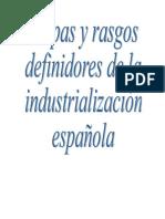 Etapas y rasgos definidores de la industrialización española