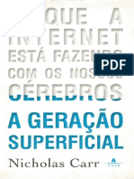 A Geracao Superficial - Nicholar Carr.pdf