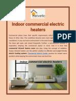 Indoor Commercial Electric Heaters