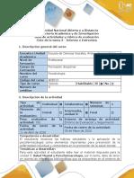 Guía de actividades y rúbrica evaluacion - Ciclo de la Tarea 3-Informe o Entrevista
