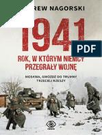 1941. Rok, w Ktorym Niemcy Prze - Andrew Nagorski