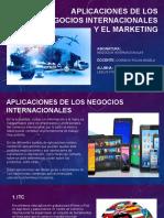 APLICACIONES DE LOS NEGOCIOS INTERNACIONALES Y EL MARKETING diapos