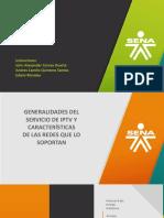 GENERALIDADES DEL SERVICIO DE IPTV Y CARACTERÍSTICAS DE LAS REDES QUE LO SOPORTAN.pptx