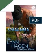 09 Cowboy Stripper (Bear Country) Lynn Hagen