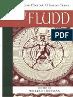 [Western esoteric masters series] Fludd, Robert_ Fludd, Robert_ Huffman, William Harold - Robert Fludd (2001, North Atlantic Books).pdf