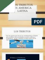 LOS TRIBUTOS EN AMERICA LATINA (diapositiva).pptx