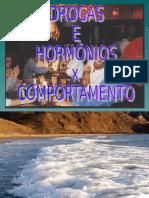 ALULA 13 - DROGAS E HORMÔNIOS X COMPORTAMENTO