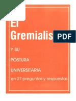 El Gremialismo y Su Postura Universitaria