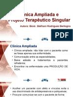 Clinica Ampliada e Projeto Terapêutico Singular