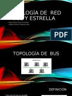 TOPOLOGÍA DE BUS Y ESTRELLA