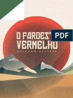 Mostra Faroeste Vermelho - Caixa Cultural 2016