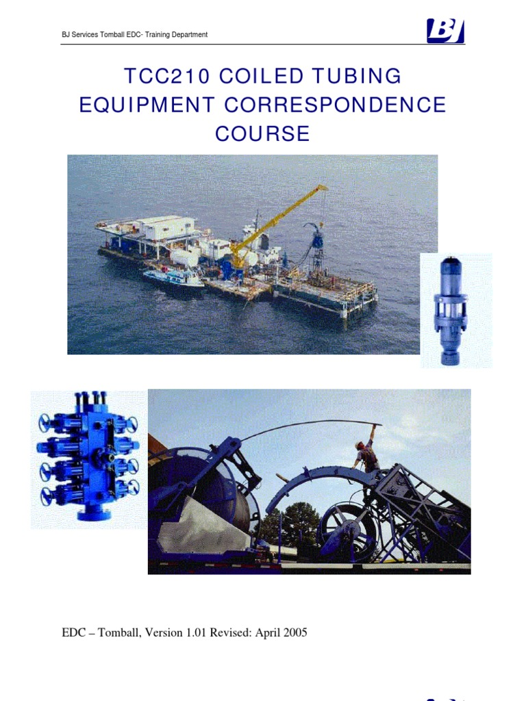 Coiled Tubing Services Texas : Bj coiled tubing equipment manual version valve pressure