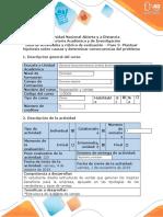 Guía de actividades y rúbrica de evaluación - Paso 3- Plantear hipótesis sobre causas y determinar consecuencias del problema614