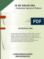 OBJETIVOS DE SALUD DEL  MILENIO PRESENTACIÓN