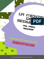 Mente Del Seductor_ PNL para Seducir (Maestro de l2) (Spanish Edition), La - Maestro De La Seduccion