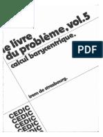 Calcul Barycentrique (Le Livre Du Problème Volume 5)