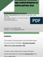 Comparison of anterior retraction and anchorage control between
