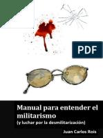 Manual Para Entender El Militarismo (y luchar por la desmilitarización)
