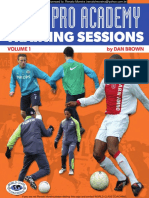 DAN BROWN - DUTCH PRO ACADEMY TRAINING SESSIONS, VOL. 1