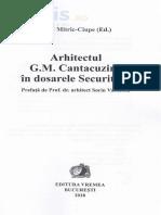 Arhitectul G.M. Cantacuzino in dosarele securitatii