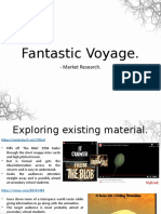 Fantastic Voyage - Market Research.