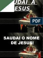 42 - SAUDAI  A  JESUS
