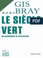Le Siecle Vert - Regis Debray.epub