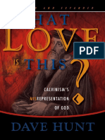 What Love is This - Dave Hunt