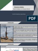 Aula 002 - Pesquisa Mineral - Geração de Dados Geológicos