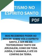BATISMO NO ESPÍRITO SANTO.pptx