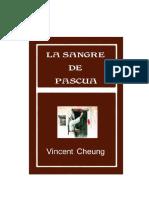 Vincent Cheung - La Sangre de Pascua