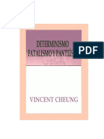 Vincent Cheung - Determinismo, Fatalismo y Panteismo